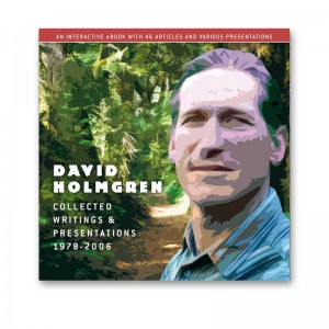 David Holmgren: Collected writings and presentations - eBook