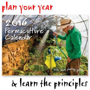 2016 Permaculture Calendar width=