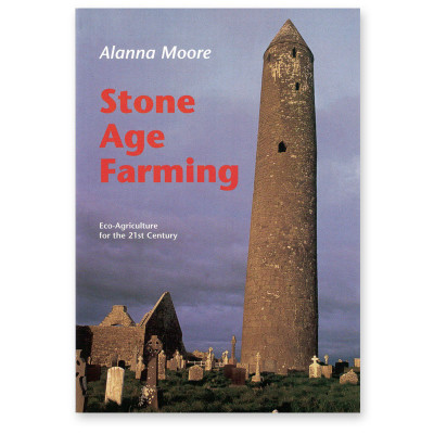 Stone Age Farming by Alanna Moore