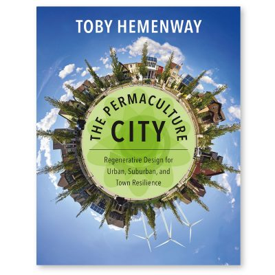 Permaculture City by Toby Hemenway